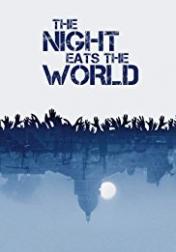 The Night Eats the World 2018