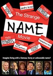 The Strange Name Movie 2017