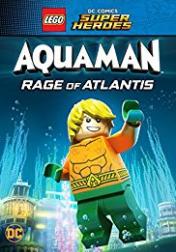 LEGO DC Comics Super Heroes: Aquaman - Rage of Atlantis 2018