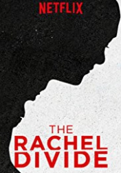 The Rachel Divide 2018