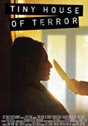 Tiny House of Terror 2017