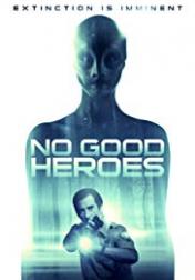 No Good Heroes 2016