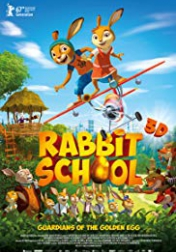 Rabbit School - Guardians of the Golden Egg 2017