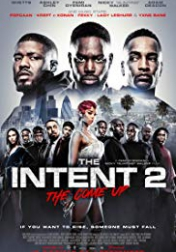 The Intent 2: The Come Up 2018