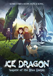 Ice Dragon: Legend of the Blue Daisies 2018