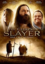 The Christ Slayer 2019