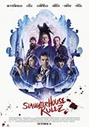 Slaughterhouse Rulez 2018