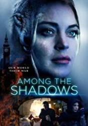 Among the Shadows 2019