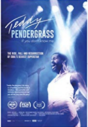 Teddy Pendergrass: If You Don't Know Me 2018