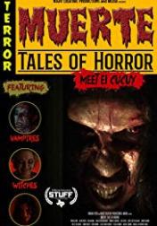 Muerte: Tales of Horror 2018