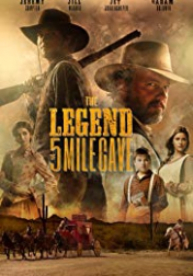 The Legend of 5 Mile Cave 2019
