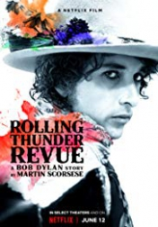 Rolling Thunder Revue: A Bob Dylan Story by Martin Scorsese 2019