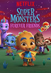Super Monsters Furever Friends 2019