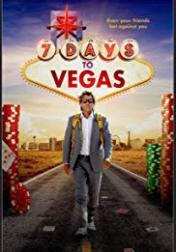 7 Days to Vegas 2019