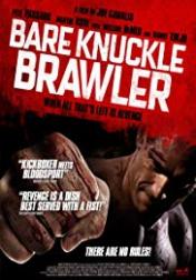 Bare Knuckle Brawler 2019