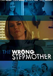 The Wrong Stepmother 2019
