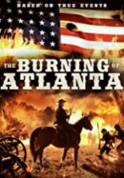 The Burning of Atlanta 2020