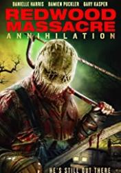 Redwood Massacre: Annihilation 2020
