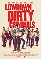 Lowdown Dirty Criminals 2020