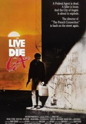 To Live and Die in L.A. 1985