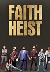 Faith Heist 2021