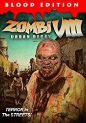 Zombi VIII: Urban Decay 2021