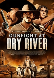 Gunfight at Dry River 2021