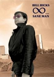 Bill Hicks: Sane Man 1989