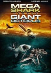 Mega Shark vs Giant Octopus 2009