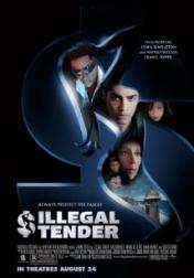 Illegal Tender 2007