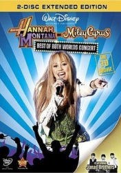 Hannah Montana & Miley Cyrus: Best of Both Worlds Concert 2008