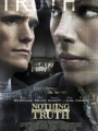 Nothing But the Truth 2008