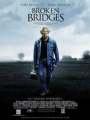 Broken Bridges 2006