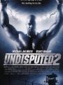 Undisputed II: Last Man Standing 2006