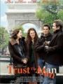 Trust the Man 2005