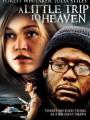 A Little Trip to Heaven 2005