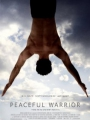 Peaceful Warrior 2006