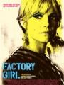 Factory Girl 2006
