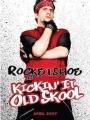 Kickin It Old Skool 2007