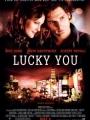Lucky You 2007
