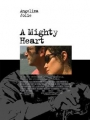 A Mighty Heart 2007