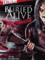 Buried Alive 2007