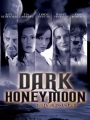 Dark Honeymoon 2008