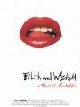 Filth and Wisdom 2008