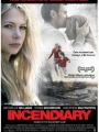 Incendiary 2008
