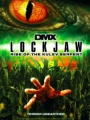 Lockjaw: Rise of the Kulev Serpent 2008