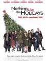 Nothing Like the Holidays 2008