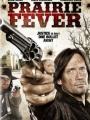Prairie Fever 2008