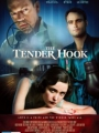 The Tender Hook 2008