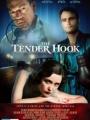 The Tender Hook 2008